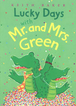 Lucky Days with Mr. and Mrs. Green - Keith Baker
