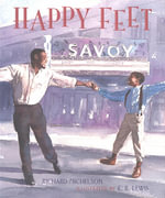 Happy Feet : The Savoy Ballroom Lindy Hoppers and Me - Richard Michelson