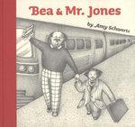 Bea and Mr. Jones - Amy Schwartz