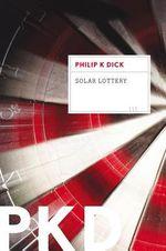 Solar Lottery - Philip K Dick