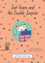 Just Grace and the Double Surprise - Charise Mericle Harper