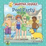 Martha Speaks : Pool Party - Susan Meddaugh