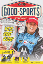 Yes, She Can! : Women's Sports Pioneers - Glenn Stout