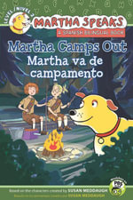 Martha Speaks : Martha Camps Out Bilingual Edition - Susan Meddaugh