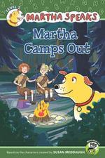 Martha Speaks : Martha Camps Out (Reader) - Susan Meddaugh