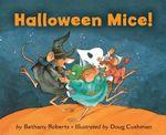 Halloween Mice! - Bethany Roberts