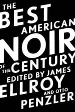 The Best American Noir of the Century : Best American