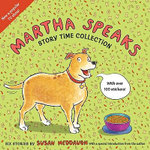 Martha Speaks Story Time Collection : Story Time Collection  (20th Anniversary Edition) - Susan Meddaugh