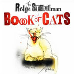 The Ralph Steadman Book of Cats - Ralph Steadman