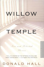 Willow Temple : New and Selected Stories - Donald Hall