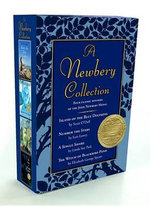 A Newbery Collection Boxed Set : Number the Stars/A Single Shard/Island of the Blue Dolphins/The Witch of Blackbird Pond - Lois Lowry