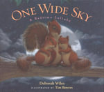 One Wide Sky : A Bedtime Lullaby - Deborah Wiles