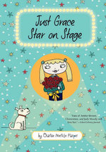 Just Grace, Star on Stage - Charise Mericle Harper