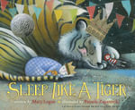 Sleep Like a Tiger - Mary Logue