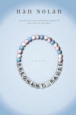 Pregnant Pause - Han Nolan