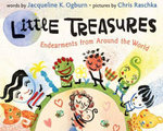 Little Treasures : Endearments from Around the World' - Jacqueline Ogburn