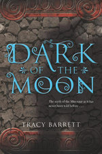 Dark of the Moon - Tracy Barrett