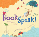 BookSpeak! : Poems About Books - Laura Purdie Salas