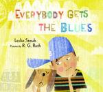Everybody Gets the Blues - Leslie Staub