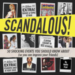 Scandalous! : 50 Shocking Events You Should Know About (So You Can Impress Your Friends) - Hallie Fryd
