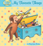 Curious Baby My Favorite Things (Read-Aloud) - H. A. Rey