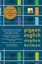 Pigeon English - Stephen Kelman