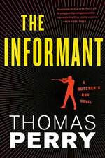 The Informant : An Otto Penzler Book - Thomas Perry