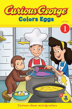 Curious George Colors Eggs (CGTV Reader) - H. A. Rey
