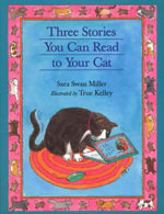 Three More Stories You Can Read to Your Cat - True Kelley
