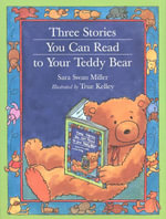 Three Stories You Can Read to Your Teddy Bear - True Kelley