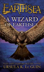 A Wizard of Earthsea : Earthsea Cycle - Ursula K Le Guin