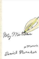 My Mistake : A Memoir - Daniel Menaker