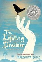 The Lightning Dreamer : Cuba's Greatest Abolitionist - MS Margarita Engle