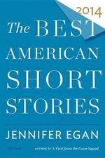 The Best American Short Stories : Best American - Jennifer Egan