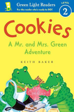Cookies : A Mr. and Mrs. Green Adventure - Keith Baker