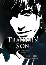 Traitor's Son : The Raven Duet Book #2 - Hilari Bell