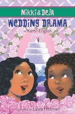 Nikki and Deja : Wedding Drama - Karen English