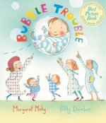 Bubble Trouble Big Book - Margaret Mahy