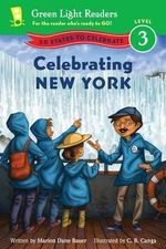 Celebrating New York : 50 States to Celebrate - Marion Dane Bauer