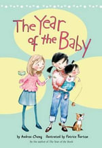 The Year of the Baby - Andrea Cheng