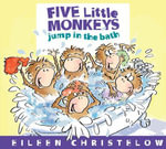 Five Little Monkeys Jump in the Bath - Eileen Christelow