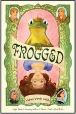 Frogged : 13 Stories - Vivian Vande Velde