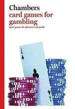 Card Games for Gambling :  Great Games for Pleasure and Profit - Peter Arnold