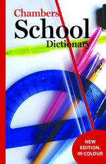 Chambers School Dictionary - Chambers