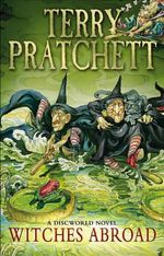 Discworld 012: Witches Abroad :  Witches Abroad - Terry Pratchett