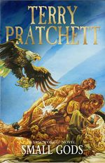 Discworld 013: Small Gods :  Small Gods - Terry Pratchett
