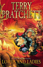 Discworld 014: Lords and Ladies :  Lords and Ladies - Terry Pratchett