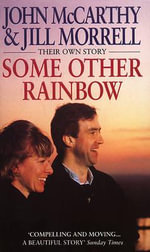 Some Other Rainbow - John McCarthy