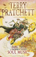Discworld 016: Soul Music :  Soul Music - Terry Pratchett