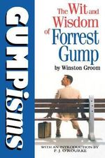 Gumpisms : Wit and Wisdom of Forrest Gump - Winston Groom
